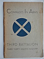 Comrades in Arms: Third Battalion, Three…