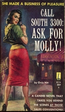 Call South 3300: Ask for Mollie by Orrie…