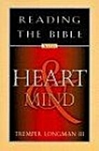 Reading the Bible with Heart and Mind by…