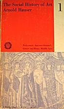 The Social History of Art, v. 1: From…