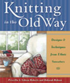 Knitting in the Old Way: Designs and…