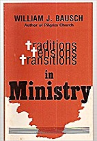 Ministry Traditions Tensions: Transitions in…