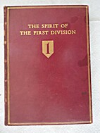 The spirit of the First division: Addresses…