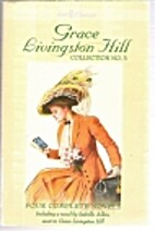 Grace Livingston Hill Collection #3-Lo,…