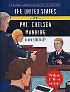 The United States Vs. Private Chelsea…
