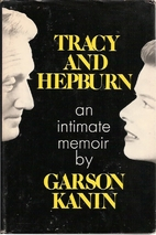 Tracy and Hepburn by Garson Kanin