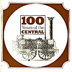 100 YEARS OF CENTRAL by British Railways…