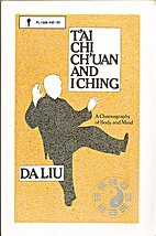 T'Ai Chi Ch'Uan and I Ching: A Choreography…