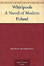 Whirlpools: A Novel of Modern Poland…