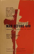 Man before God: toward a theology of man;…