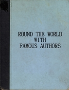 Round the world with famous authors by…