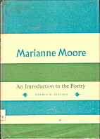 Marianne Moore by George W. Nitchie