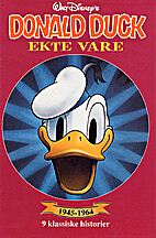 Donald Duck: Ekte vare (1945-1964) by Carl…