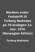 Nordens svale: Festskrift til Torborg…