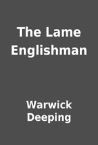 The Lame Englishman by Warwick Deeping