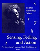 Seeing, Feeling and Action 3rd Ed. by Bonnie…