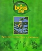 A bug's life : a behind-the-scenes look at…