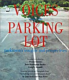 Voices from the Parking Lot (Parkinson's…
