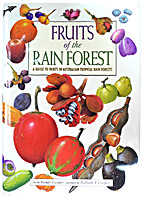 Fruits of the rain forest: A guide to fruits…