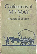 Confessions of Mrs May by Thomas le Breton