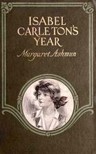 Isabel Carleton's Year by Margaret Ashmun