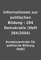 Informationen zur politischen Bildung : 284…
