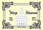 The harp of Nauvoo: Songs, hymns and ballads…