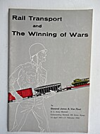 Rail transport and the winning of wars, by…
