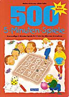 500 5-Minuten-Spiele : kurzweilige…