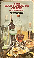 BARTENDER'S GUIDE, THE by Patrick Gavin…