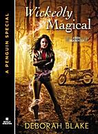 Wickedly Magical by Deborah Blake
