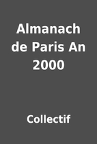Almanach de Paris An 2000 by Collectif