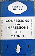 Confessions and Impressions by Ethel Mannin