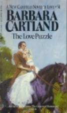The Love Puzzle by Barbara Cartland
