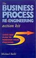 The Business Process Re-engineering Action…