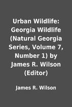 Urban Wildlife: Georgia Wildlife (Natural…