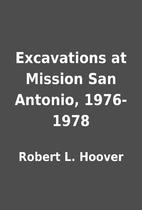 Excavations at Mission San Antonio,…