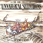 Unnatural Selections : A Far Side Collection…