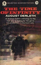 The Time of Infinity by August Derleth