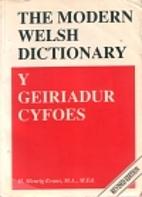 Y geiriadur cyfoes = The modern Welsh…