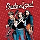 Barlow Girl by BarlowGirl