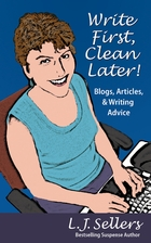 Write First, Clean Later: Blogs, Articles, &…
