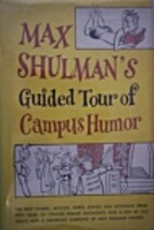 Max Shulman's guided tour of campus…