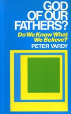 God of Our Fathers?: Do We Know What We…