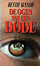 A Stranger's Eyes by Bettie Wysor