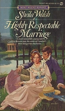 A Highly Respectable Marriage by Sheila…