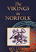 Vikings in Norfolk by Susan M. Margeson