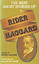 The Best Short Stories of Rider Haggard by…