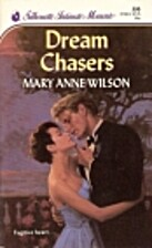 Dream Chasers by Mary Anne Wilson