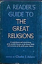 A reader's guide to the great religions by…